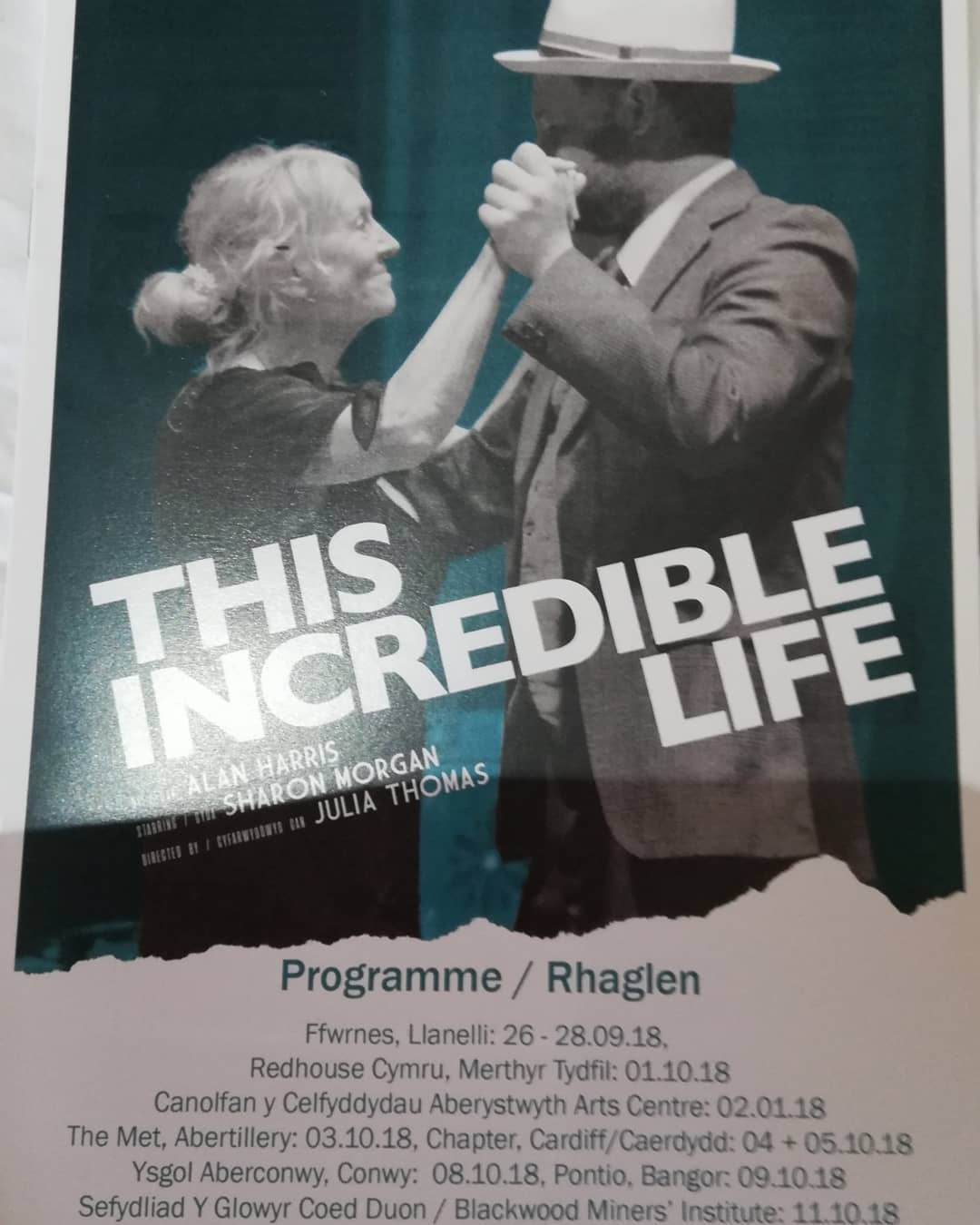 This Incredible Life.........Review (Ffwrnes Theatre ,Llanelli)