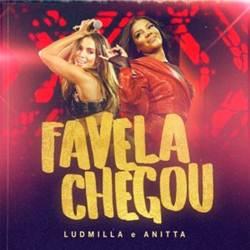 Favela Chegou - Ludmilla e Anitta Mp3