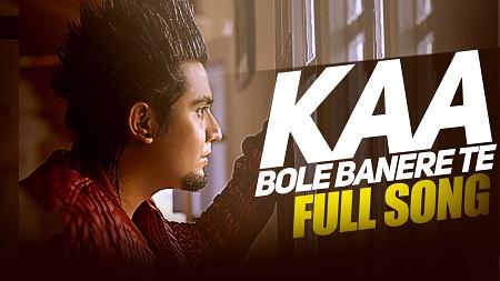 Kaa Bole Banere Te Latest Music Video A Kay New Punjabi Songs 2016