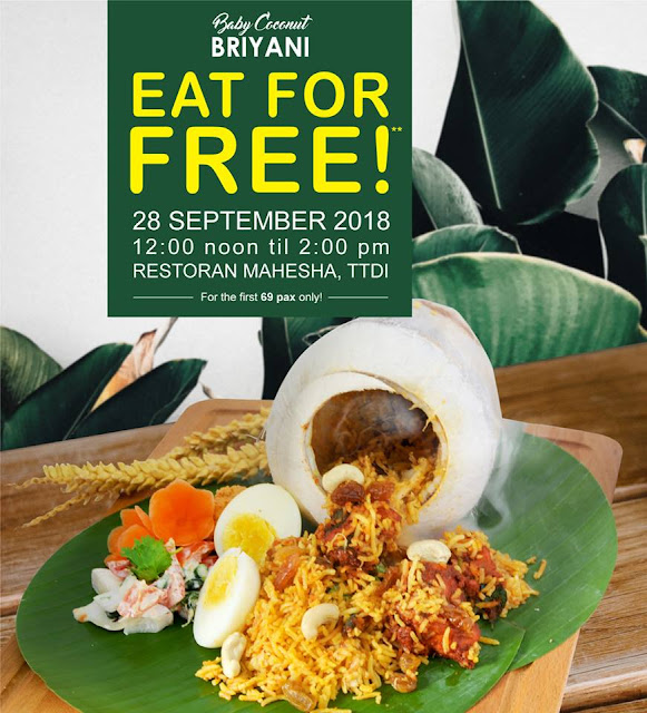 MAHESHA TTDI Baby Coconut Briyani  Eat For FREE promotion