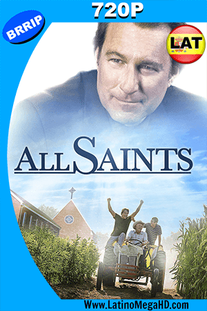 All Saints (2017) Latino HD 720p ()