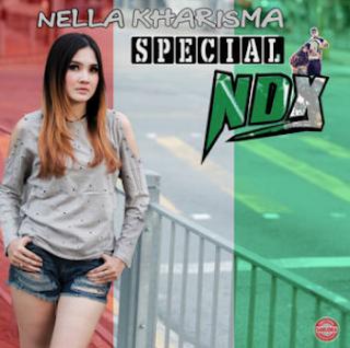 Lagu Nella Kharisma Special NDX Full Album Mp3