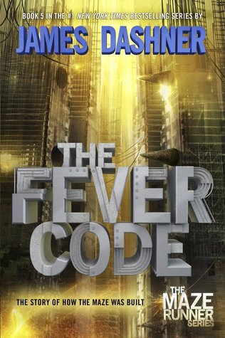 The Fever Code James Dashner cover The Maze runner