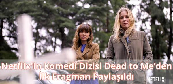 Dead to Me Fragman İzle