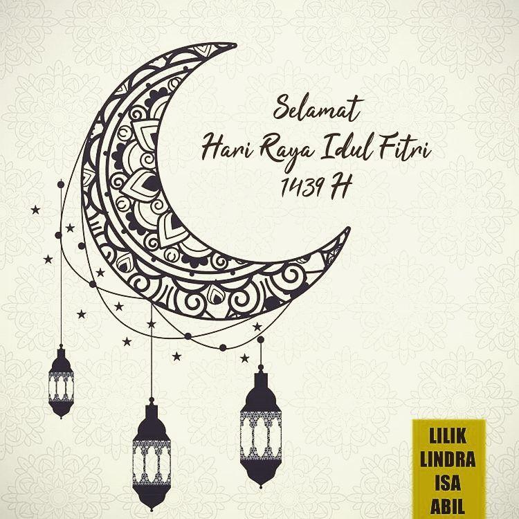 Selamat Hari Raya Iedul Fitri 1 Syawal 1439 Hijriyah