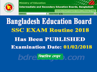 Secondary School Certificate (SSC) Examination routine 2018