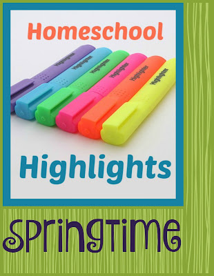 Homeschool Highlights - Springtime on Homeschool Coffee Break @ kympossibleblog.blogspot.com  #HomeschoolHighlights #homeschool