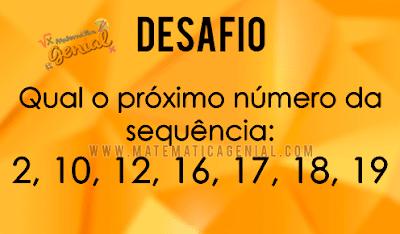 Qual é o próximo número da sequência: 2,10,12,16,17,18,19...