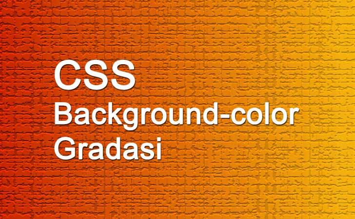 Contoh CSS Gradasi Warna Untuk Background Color Pada Header