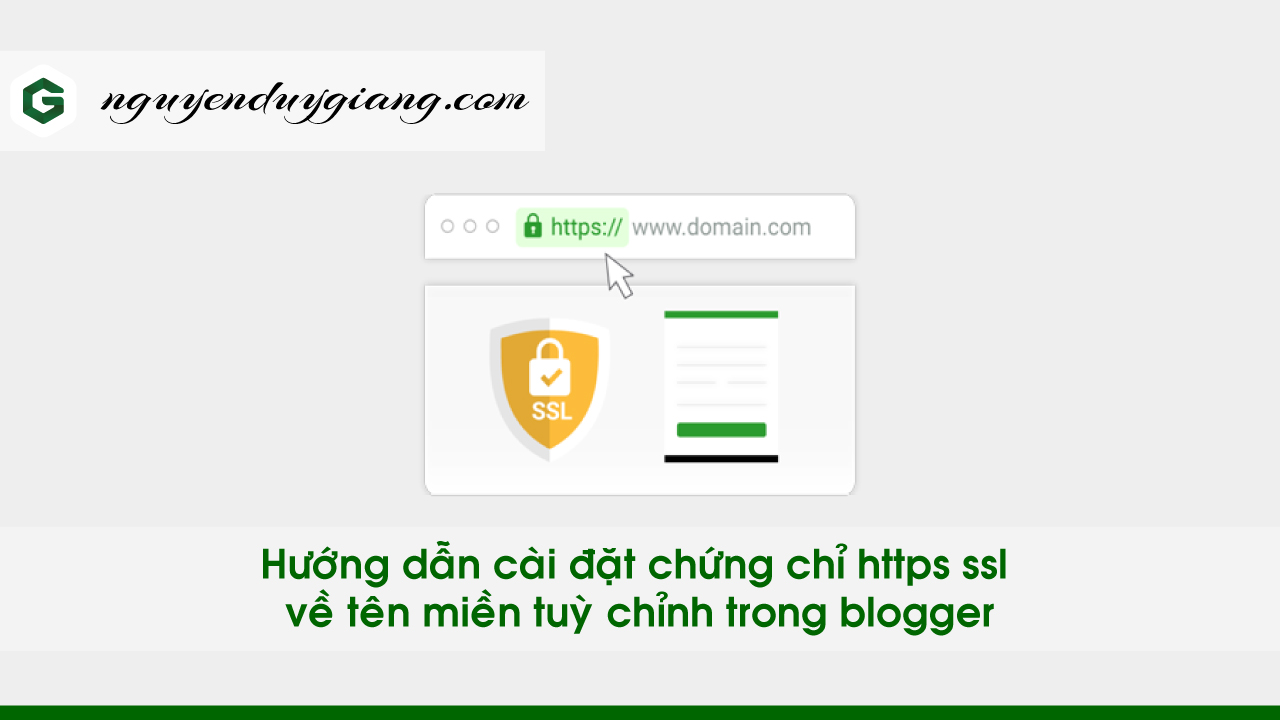 hướng dẫn cài đặt chứng chỉ https ssl về tên miền tuỳ chỉnh trong blogger