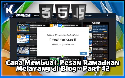 Cara Membuat Popup Pesan Ramadhan Melayang di Blog - Part #2