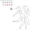 PASSA TEMPO, Σύλβα Γάλβα