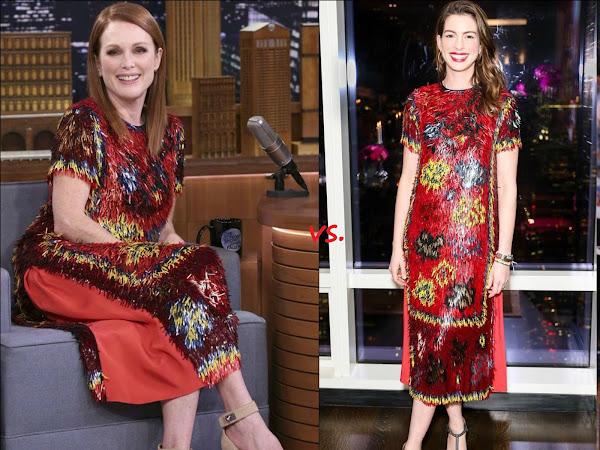 👗Julianne Moore vs Anne Hathaway