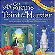 ☀ All Signs Point to Murder: Zodiac Mysteries [2] - Connie di Marco