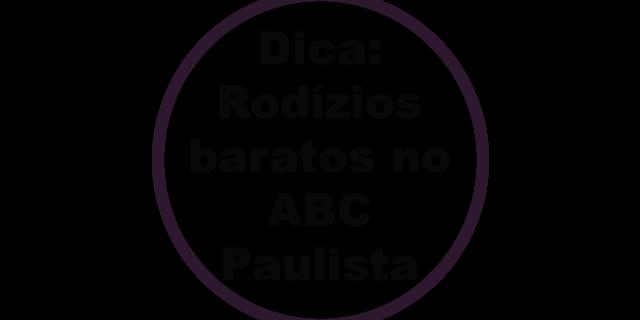 Dica gastronômica: Rodízios baratos na região do ABC Paulista