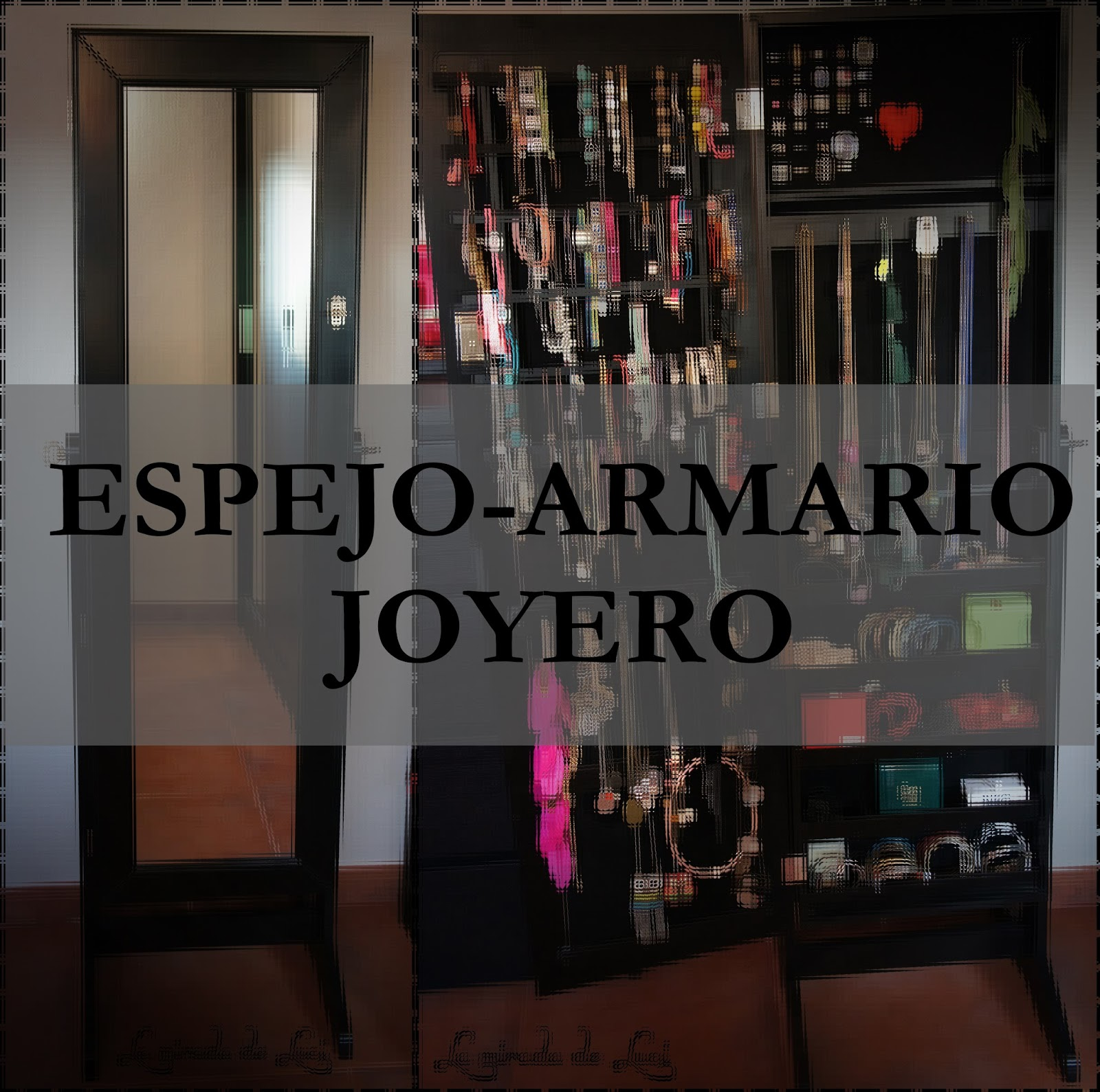 Armario Definicion Etimologica ~ LA MIRADA DE LUCI ESPEJO ARMARIO JOYERO