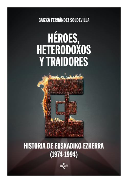 Resultat d'imatges de heroes, ortodoxos y heterodoxos gaizka
