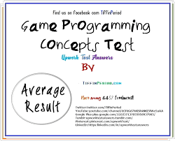 Game Programming Concepts Test Answer