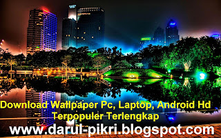 Download Wallpaper Pc, Laptop, Android Hd Terpopuler Terlengkap
