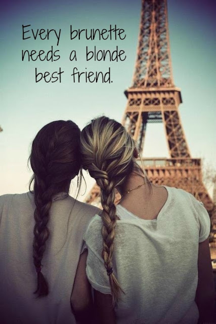 Every Brunette Needs A Blonde Best Quotes 365