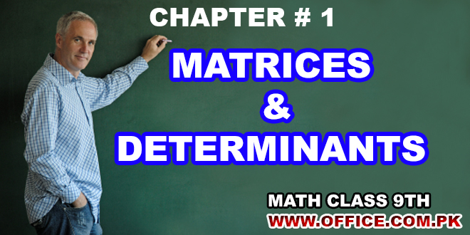 Mathematics Ch1 Matrices and Determinants