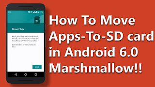 how to move apps to sd card in android 6.0 marshmallow