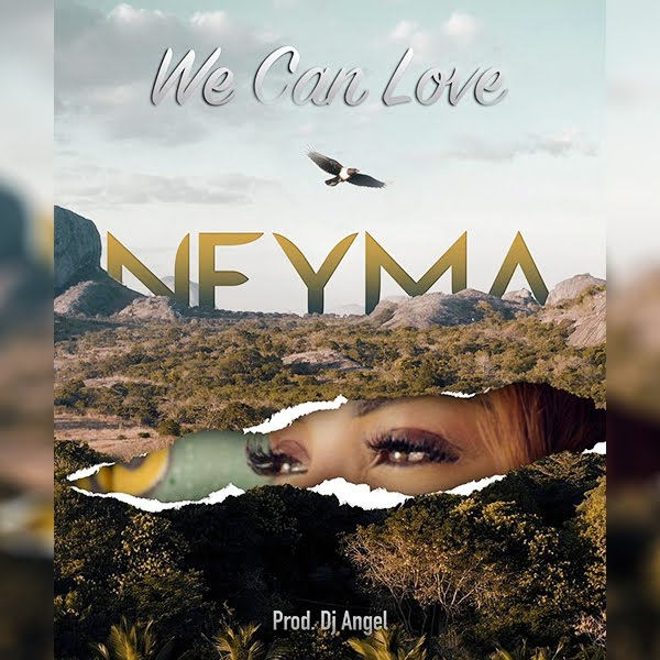 Neyma – We Can Love (Reggae) [Download]