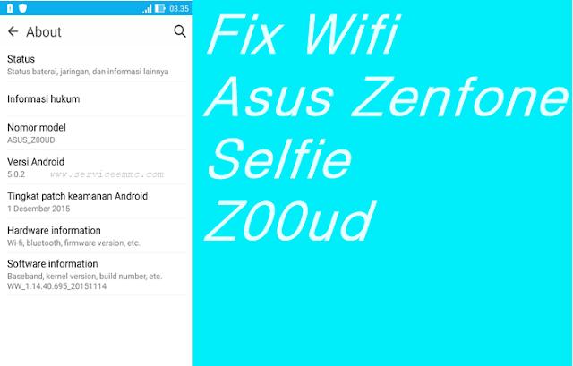 Cara Memperbaiki Wifi Error Asus Zenfone Selfie