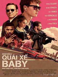 Quái Xế Baby - Baby Driver (2017) | Full HD VietSub Thuyết Minh