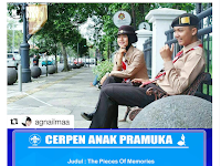 Cerpen Pramuka | The Pieces Of Memories - Aurora Rezki