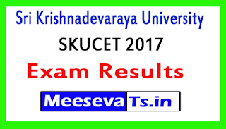 Sri Krishnadevaraya University SKUCET 2017 Exam Results