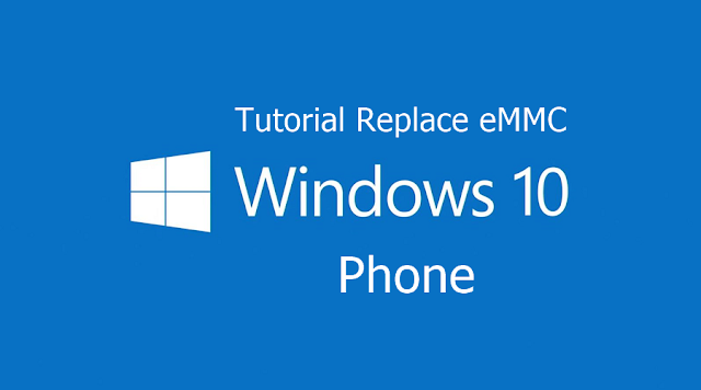 SHARE !!!..Tutorial Ganti eMMC Windows Phone