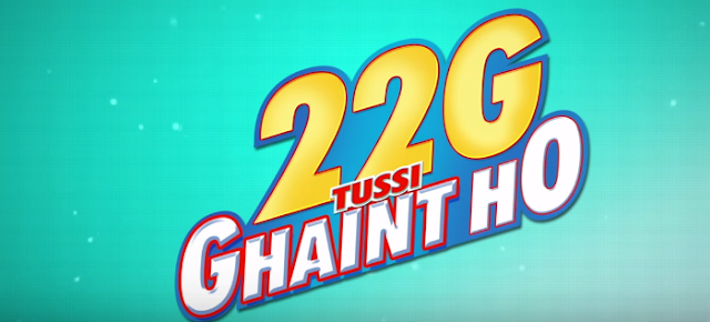 22G Tussi Ghaint Ho 2015 Punjabi Full Movie 300Mb HD