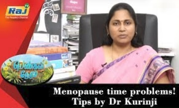 Menopause time problems | Tips by Dr Kurinji | Pengal Neram
