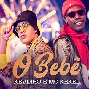 Baixar MúsicaO Bebê Kevinho e MC Kekel Mp3