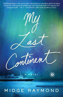 GIVEAWAY: Signed copy of My Last Continent, by Midge Raymond