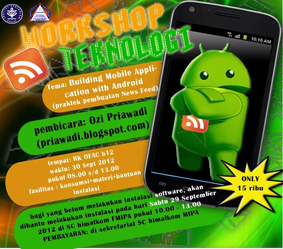 "Workshop Teknologi ""Building Mobile Application with Android"""