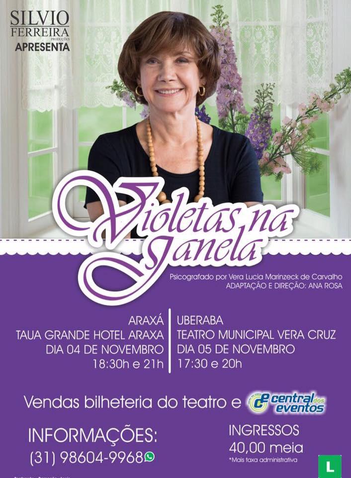 """Espetáculo """"Violetas na Janela"""", estrelado pela atriz Ana Rosa, confirma apresentações em Araxá"""