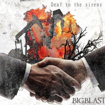 <center>Bigblast - Deaf To The Sirens EP (2008)</center>