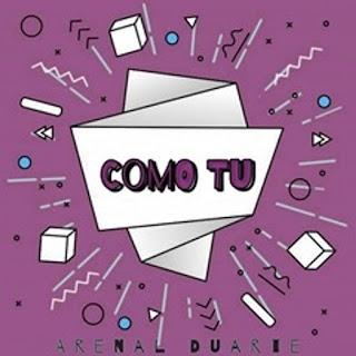 Arenal Duarte - Como Tu