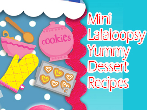 lalaloopsy recipe