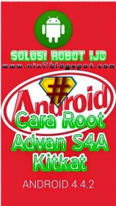 Cara Root Advan S4A Kitkat