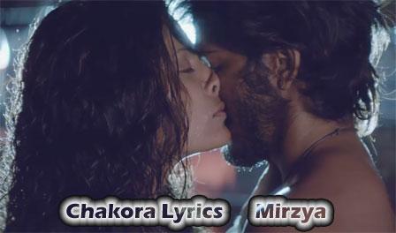 Chakora Lyrics - Mirzya | Harshvardhan Kapoor, Saiyami Kher