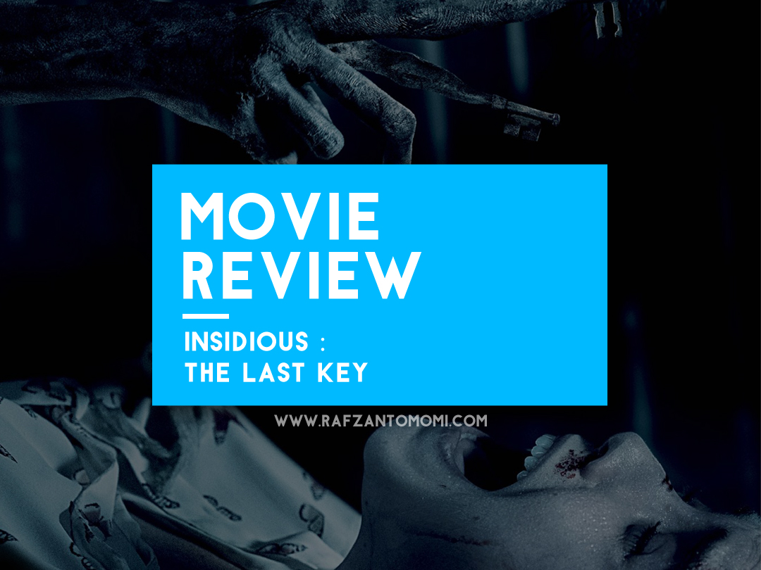 Insidious: The Last Key - Movie Review