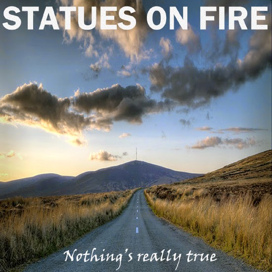 <center>Statues On Fire stream new song 'Nothing's Really True'</center>