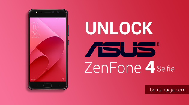 How To Unlock Bootloader ASUS ZenFone 4 Selfie Pro