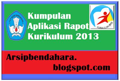 Kumpulan Aplikasi Rapot Kurikulum 2013