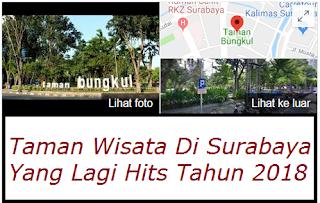 Taman Wisata Di Surabaya Yang Lagi Hits Tahun 2018