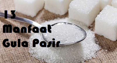 Manfaat Gula Pasir