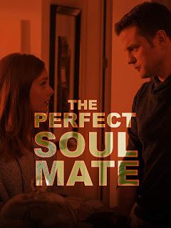 The Perfect Soulmate / Идеалната половинка (2017)
